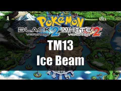 Pokemon Black 2 & White 2 | Where to get TM13 Ice Beam