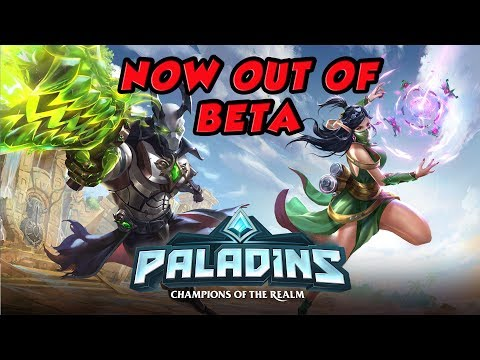 PALADINS IS NOW OUT OF BETA