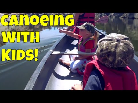 Canoeing With Kids!!!