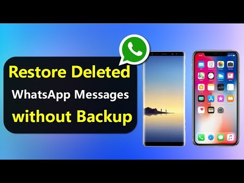 How to Restore Deleted WhatsApp Messages without Backup?