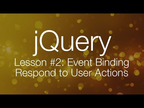 jQuery Tutorial #2 - Event Binding - jQuery Tutorial for Beginners