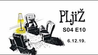 PLjiŽ S04 E10 - 06.12.2019.