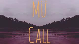 MU CALL