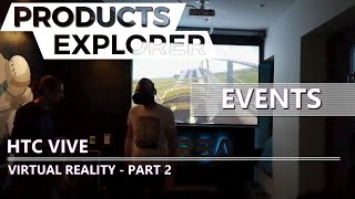 Travelling and Events - Virtual Reality - HTC Vive - part 2