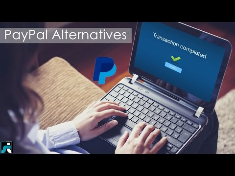 PayPal Alternatives 2018 (Best 10+)