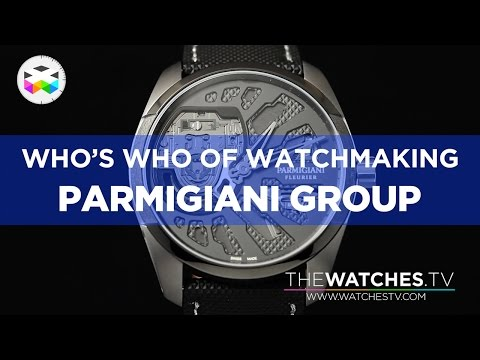 Who's Who of Watchmaking: The Parmigiani Group