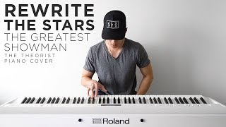 The Greatest Showman (Zac Efron & Zendaya) - Rewrite the Stars   The Theorist Piano Cover
