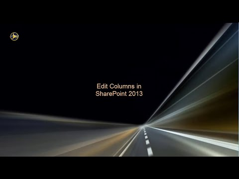 Edit Columns in SharePoint 2013