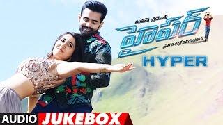 Hyper Jukebox || Hyper Full Songs | Ram Pothineni,Raashi Khanna, Ghibran | Latest Telugu Songs 2016