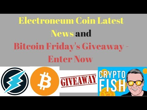 Electroneum Coin Latest News and Bitcoin Friday's - Enter Now