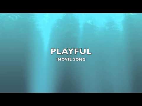 Playful | iMovie Song-Music