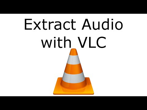 How to Extract Audio from Video with VLC
