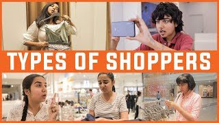 Types Of Shoppers In Every Mall | MostlySane