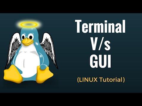 Command Line V/s GUI - Linux Tutorial