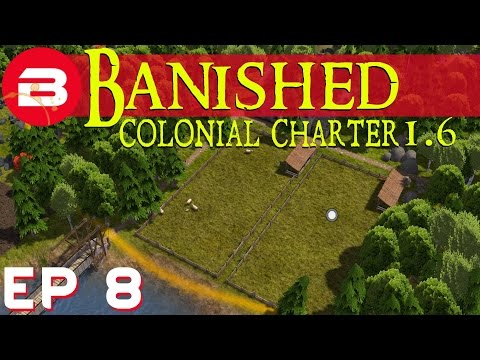 Banished Colonial Charter 1.6 - Pastures New - Ep 08 (Gameplay w/Mods)