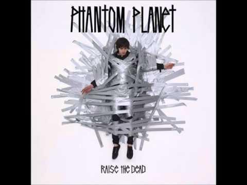 Phantom Planet - Dropped
