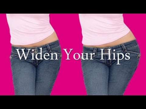 Widen Your Hips (mental technique)