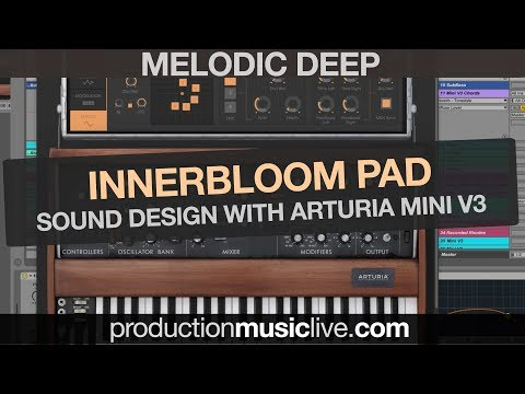Innerbloom Deep Pad with Arturia Mini V3 (Analog Sound Design Tutorial)