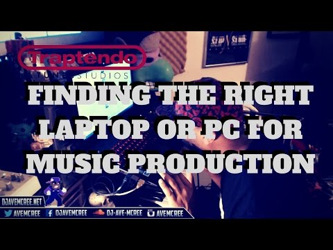 Finding the right laptop or PC for music production 2016