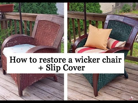 Restoring a wicker chair + Slip Cover