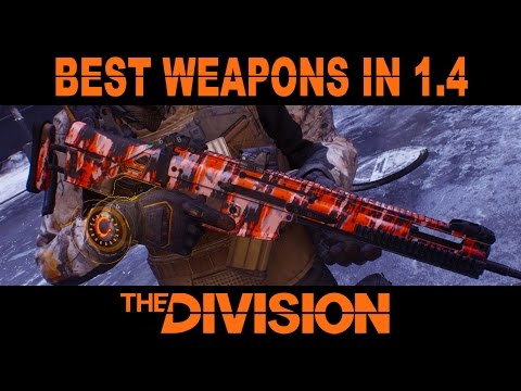 Best Weapons in The Division Patch 1.4
