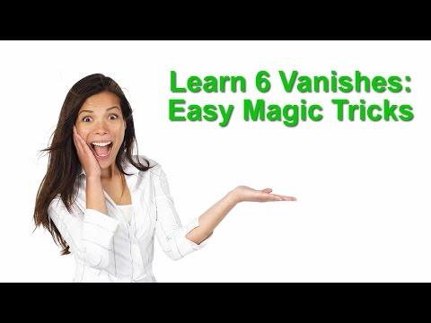 Six Easy Magic Tricks: How to Vanish Objects