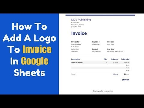 How To Add A Logo To Your Invoice Using Google Sheets