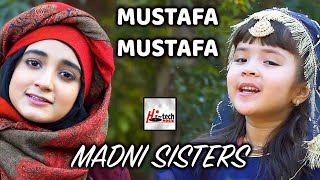 Madni Sisters - Mustafa Mustafa - 2021 New Heart Touching Beautiful Kids Nasheed - Hi-Tech Music