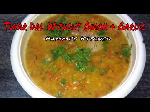 बिना लहसुन प्याज़ की तूवर दाल बनाने का सबसे आसान तरीका-Tuvar Dal Without Onion Garlic-Jain Dal Recipe