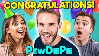 College Kids React To PewDiePie - Congratulations