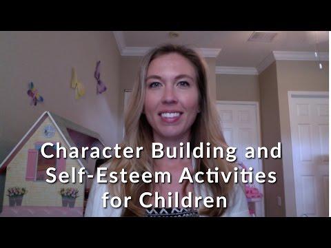 Character Building and Self-Esteem Activities for Children