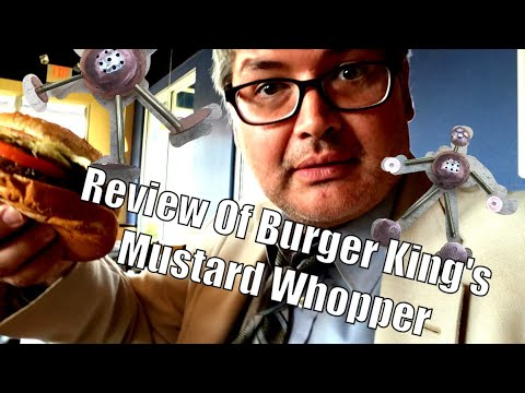 Review Of Burger King's Mustard Whopper