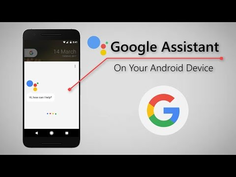 How To Get Google Assistant On You Phone [ No Root ]