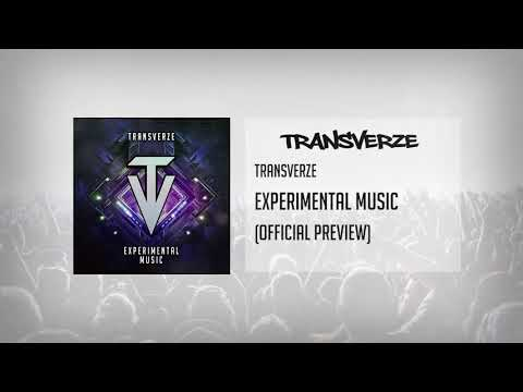 Transverze - Experimental Music (Official Preview)