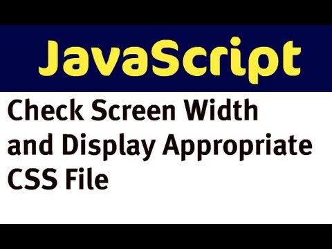Check Screen Width with JavaScript and Display CSS