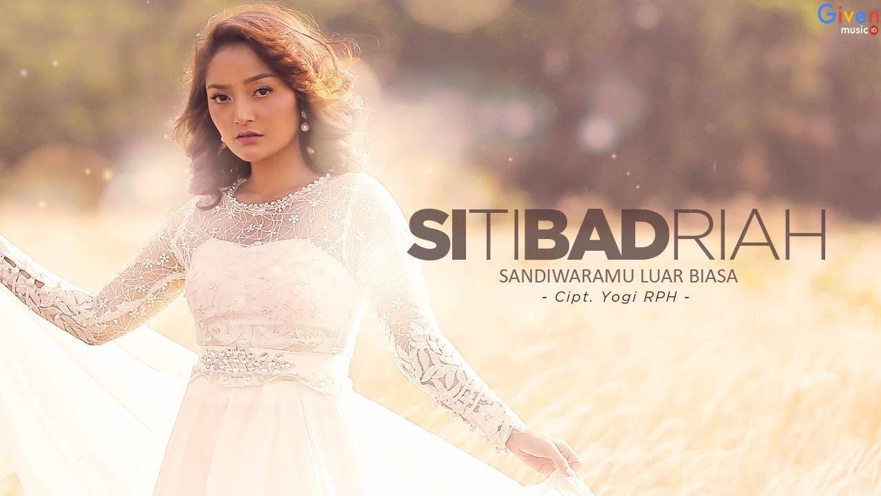 Download Siti Badriah - Sandiwaramu Luar Biasa MP3 Gratis