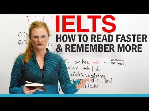 IELTS Reading: Read faster & remember more