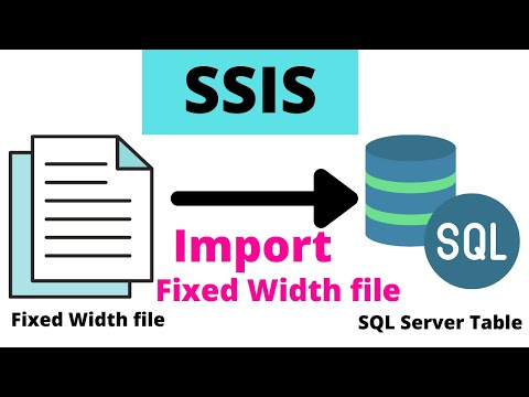 Load Fixed Width File in SQL Server - SSIS