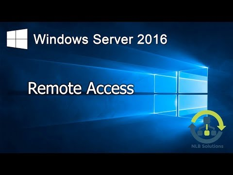 5.1 Remote Access in Windows Server 2016 (Explained)