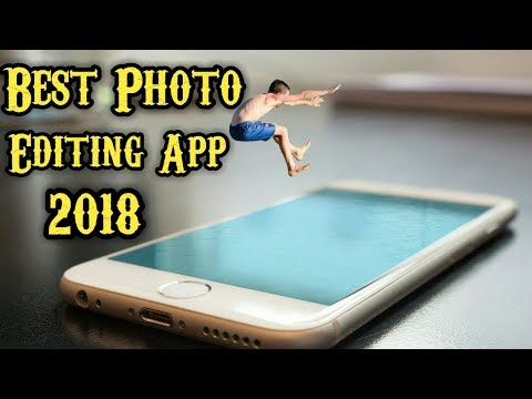best photo editing app for android 2018 in telugu