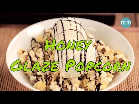 How To Make Honey Glaze Popcorn | Easy Recipes