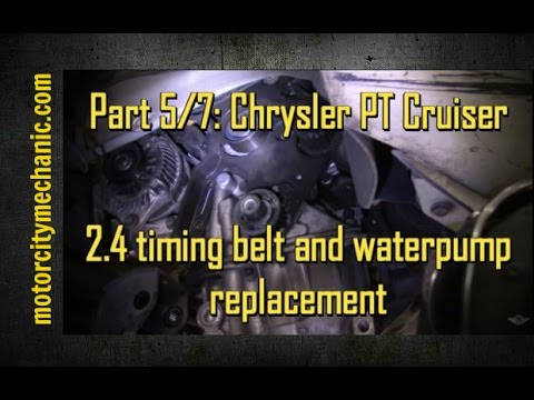 Part 5/7: Chrysler PT Cruiser timing belt and waterpump