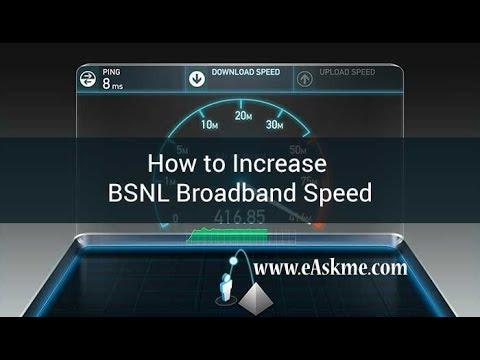 How to Increase BSNL Broadband Speed in 2018 | eAskme