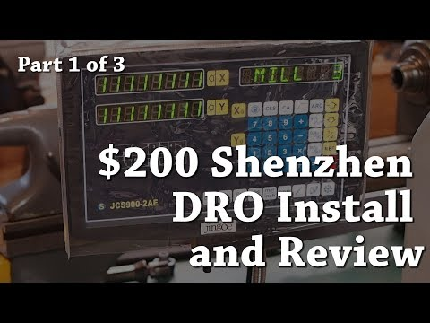 $200 Shenzhen DRO Install and Review Part 1