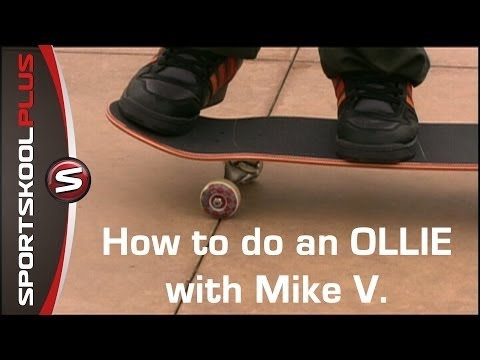 How to do an Ollie with Pro Skateboarder Mike V.