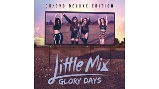 Little Mix - Glory Days Full Album Deluxe Edition