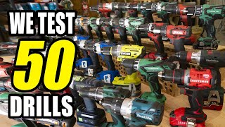 Best Cordless Drill - Head-to-Head Comparison - 50 Tools Tested