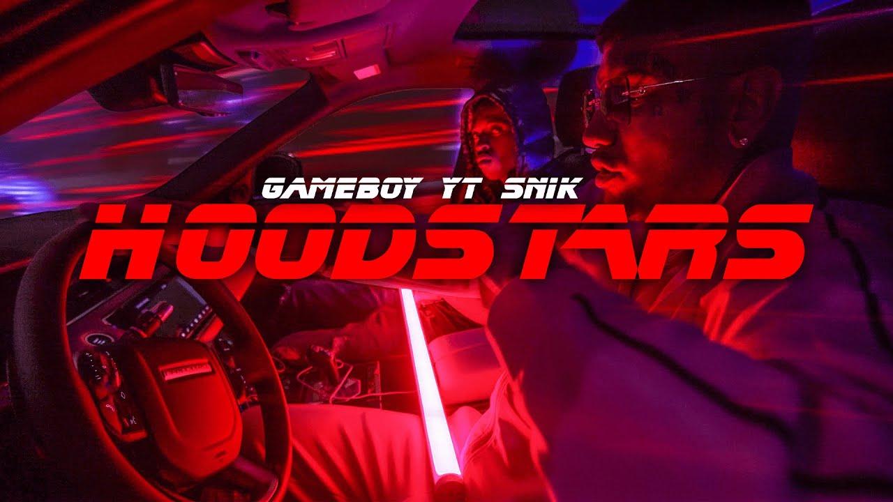 Hoodstars - GAMEBOY, YT, SNIK