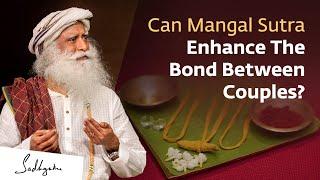 The Science Behind Tying A Mangal Sutra | Sadhguru