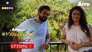 #MovingOut Season 2 Episode 9 | An Arre Marathi Original Web Series